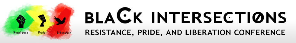 Black Intersections: Resistance, Pride, and Liberation Conference