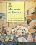 Mormons in America by Claudia Bushman and Richard Bushman