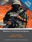 Mexico's Criminal Insurgency: A Small Wars Journal-El Centro Anthology by John P. Sullivan and Robert J. Bunker
