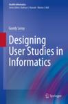 Designing User Studies in Informatics by Gondy Leroy