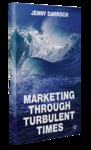 Marketing Through Turbulent Times by Jenny Darroch