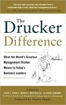 The Drucker Difference by Craig L. Pearce, Joseph A. Maciariello, and Hideki Yamawaki