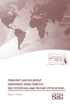 Terrorist and Insurgent Unmanned Aerial Vehicles: Use, Potentials, and Military Implications by Robert J. Bunker