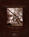 Harvey Mudd College : The Third Decade Plus, 1976-1988