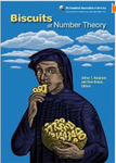 Biscuits of Number Theory by Arthur T. Benjamin and Ezra B. Brown