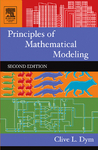 Principles of Mathematical Modeling by Clive L. Dym