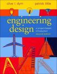 Engineering Design: A Project-Based Introduction by Clive L. Dym and Patrick Little