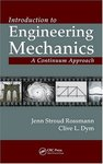 An Introduction to Engineering Mechanics: A Continuum Approach by Jenn Stroud Rossmann and Clive L. Dym
