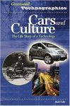 Cars and Culture: The Life Story of a Technology by Rudi Volti