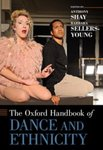 The Oxford Handbook of Dance and Ethnicity by Anthony Shay and Barbara Sellers-Young
