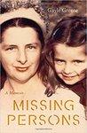 Missing Persons: A Memoir by Gayle Greene